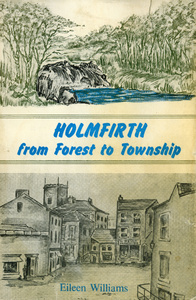 Holmfirth - From Forest to Township (1975)
