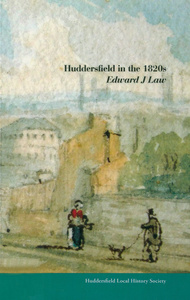 Huddersfield in the 1820s (2009)