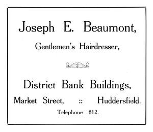Joseph E. Beaumont of District Bank Buildings, Market Street, Huddersfield.