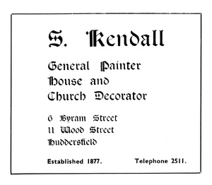 S. Kendall of Byram Street and Wood Street, Huddersfield.