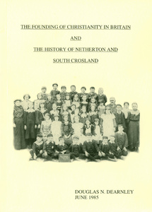 The Founding of Christianity in Britain and the History of Netherton and South Crosland (1985)