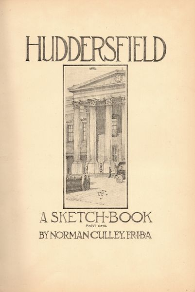 File:Huddersfield - A Sketch Book (1938) by Norman Culley.jpg