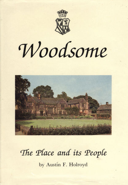 File:Woodsome - The Place and its People (1993) by Austin F. Holroyd.jpg