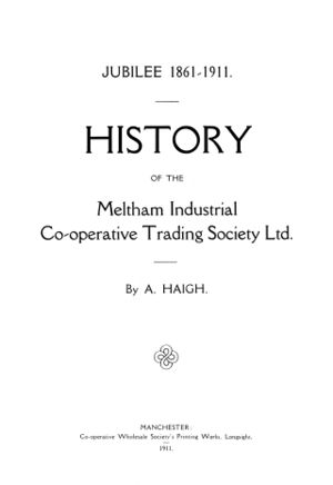 History of the Meltham Industrial Co-operative Trading Society Limited (1911) .jpg