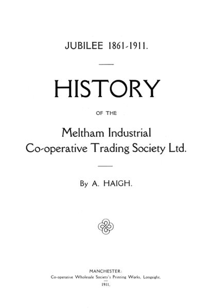 File:History of the Meltham Industrial Co-operative Trading Society Limited (1911) .jpg