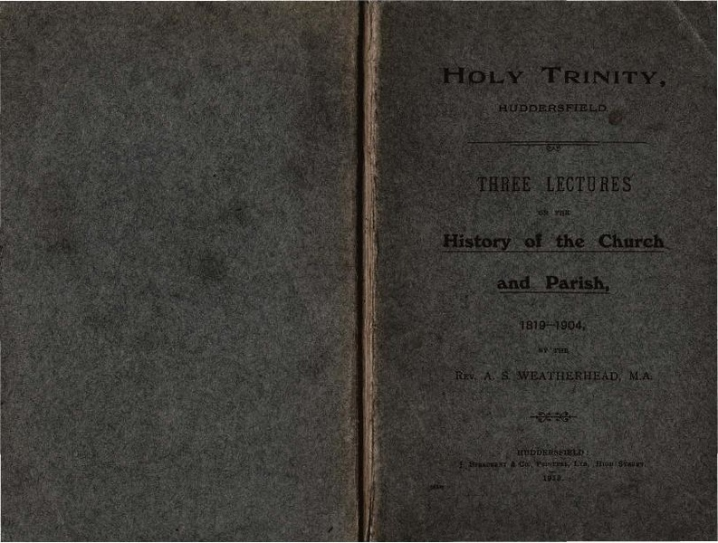 File:Holy Trinity, Huddersfield - Three Lectures on the History of the Church and Parish, 1819-1904 (1913) by Rev. A.S. Weatherhead (300dpi).pdf