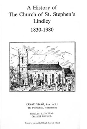 A History of the Church of St. Stephen's Lindley 1830-1980 (1980) by Gerald Stead.jpg