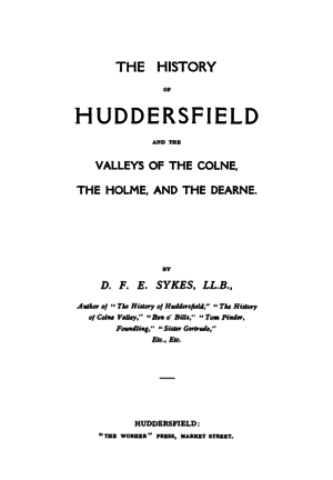 History of Huddersfield and the Valleys of the Colne, the Holme and the Dearne.png