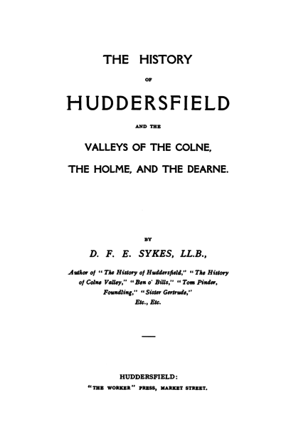 File:History of Huddersfield and the Valleys of the Colne, the Holme and the Dearne.png