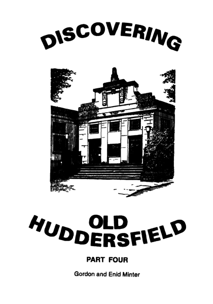 File:Discovering Old Huddersfield Part Four.png