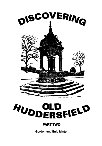File:Discovering Old Huddersfield Part Two.png