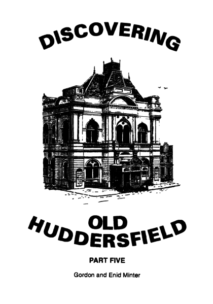 File:Discovering Old Huddersfield Part Five.png