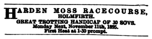 Huddersfield Chronicle 09 Nov 1895 - Public Notices, Harden Moss Racecourse.png