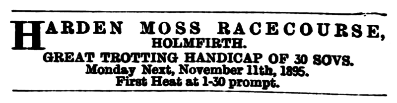 File:Huddersfield Chronicle 09 Nov 1895 - Public Notices, Harden Moss Racecourse.png