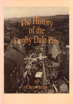 The History of the Denby Dale Pies (1998) by Chris Heath.jpg